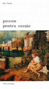Proces pentru erezie - Neri Pozza