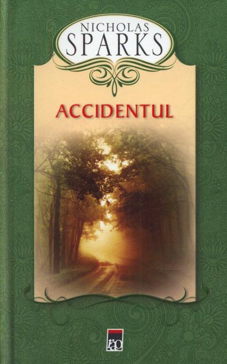 Accidentul (editie cartonata) - Nicholas Sparks