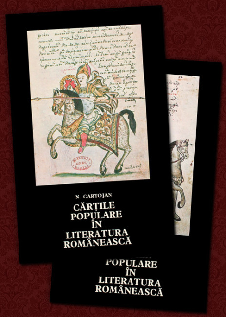 Cartile populare in literatura romaneasca (2 vol.) - Nicolae Cartojan
