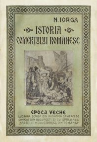 Istoria comertului romanesc (editia princeps