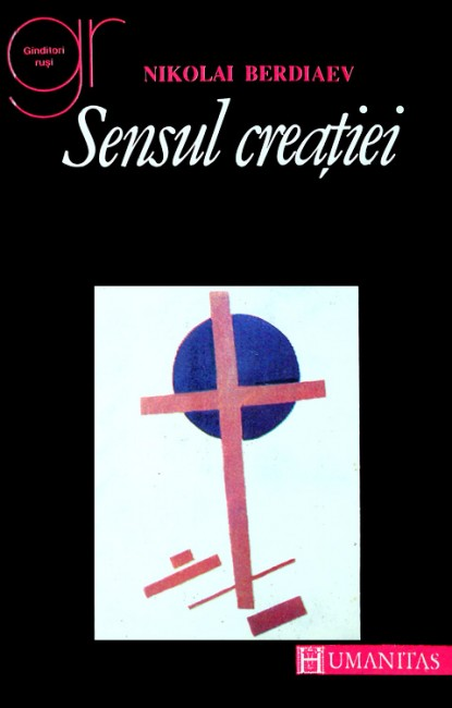 Sensul creatiei - Nikolai Berdiaev