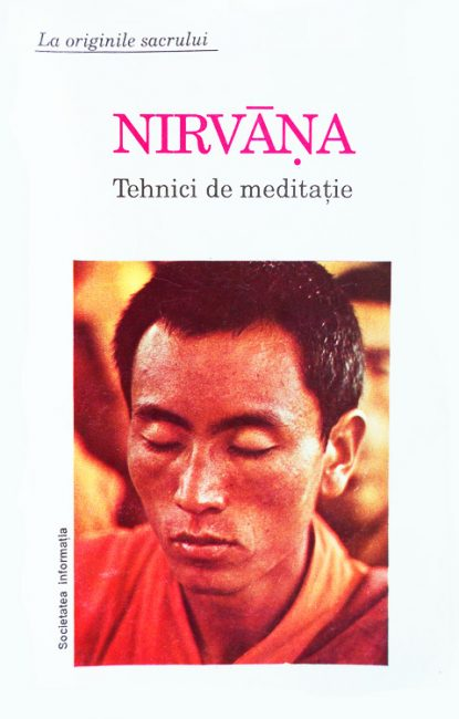 Nirvana. Tehnici de meditatie -