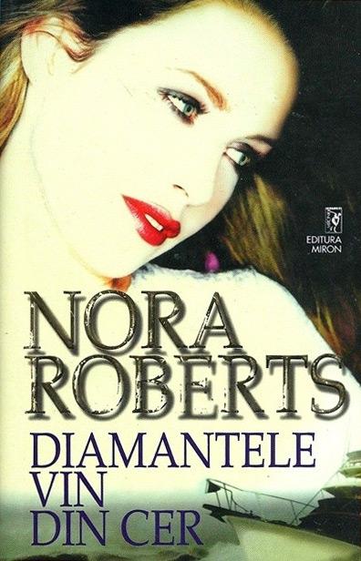 Diamantele vin din cer - Nora Roberts