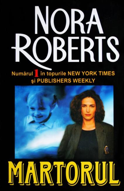 Martorul - Nora Roberts