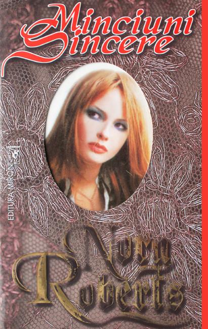 Minciuni sincere - Nora Roberts