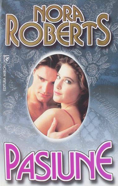Pasiune - Nora Roberts