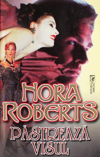 Pastreaza visul - Nora Roberts