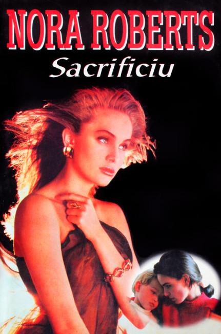 Sacrificiu - Nora Roberts