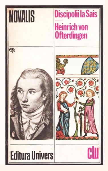 Discipolii la Sais. Heinrich von Ofterdingen - Novalis