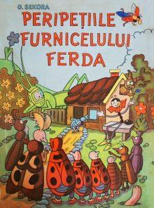 Peripetiile furnicelului Ferda