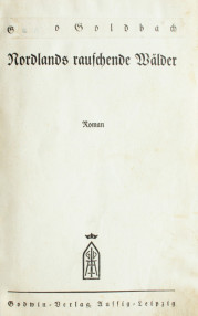 Nordlands rauschende Wälder - Otto Goldbach