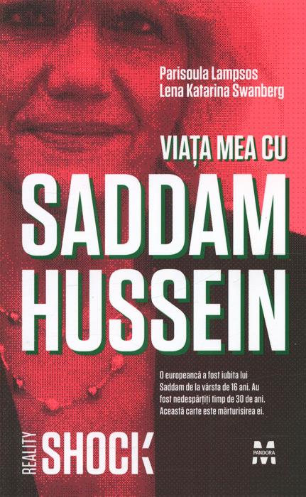 Viata mea cu Saddam Hussein - Parisoula Lampsos
