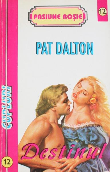Destinul - Pat Dalton