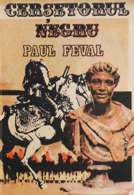 Cersetorul negru - Paul Feval