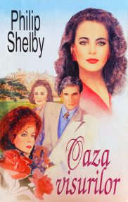 Oaza visurilor - Philip Shelby