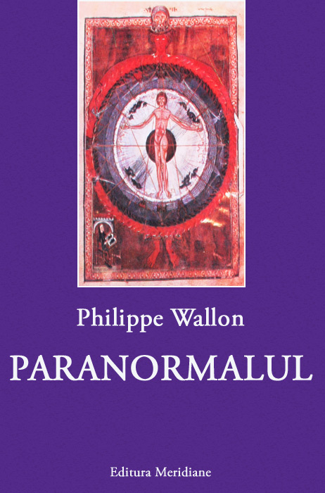 Paranormalul - Philippe Wallon