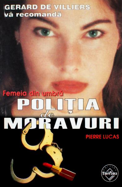 Politia de Moravuri: Femeia din umbra - Pierre Lucas