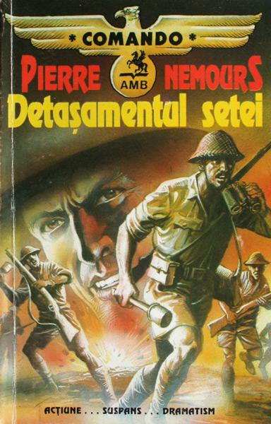 Detasamentul setei - Pierre Nemours