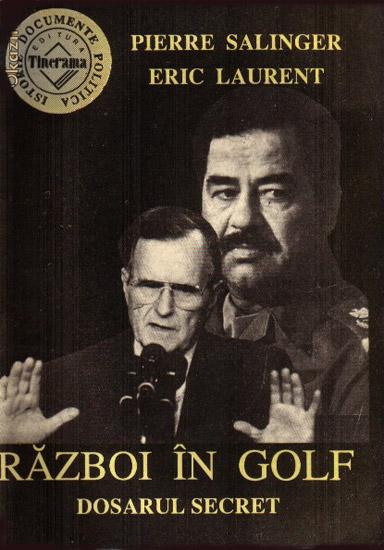 Razboi in Golf - dosarul secret - Pierre Salinger