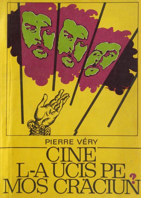 Pierre Very - Cine l-a ucis pe Moș Crăciun