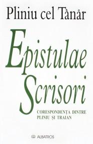 Epistulae / Scrisori (editie bilingva) - Plinius Cel Tanar