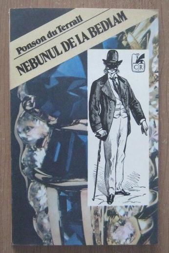 Rocambole: Nebunul de la Bedlam - Ponson Du Terrail