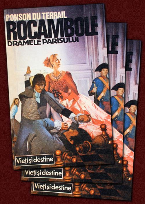Rocambole: Dramele Parisului (3 vol.) - Ponson Du Terrail