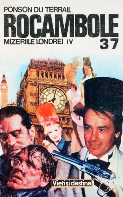 Rocambole: Mizeriile Londrei (4 vol.) - Ponson Du Terrail