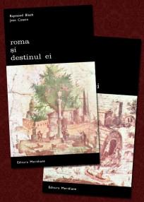 Roma si destinul ei (2 vol.) - Raymond Bloch