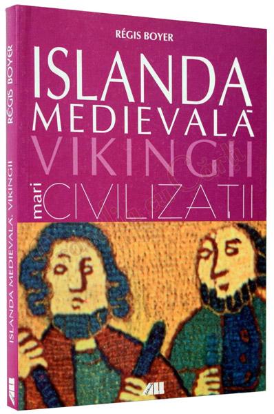Islanda medievala - Vikingii - Regis Boyer