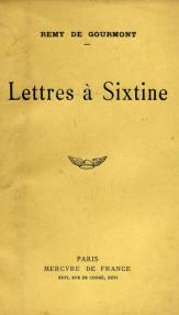 Lettres a Sixtine - Remy De Gourmont