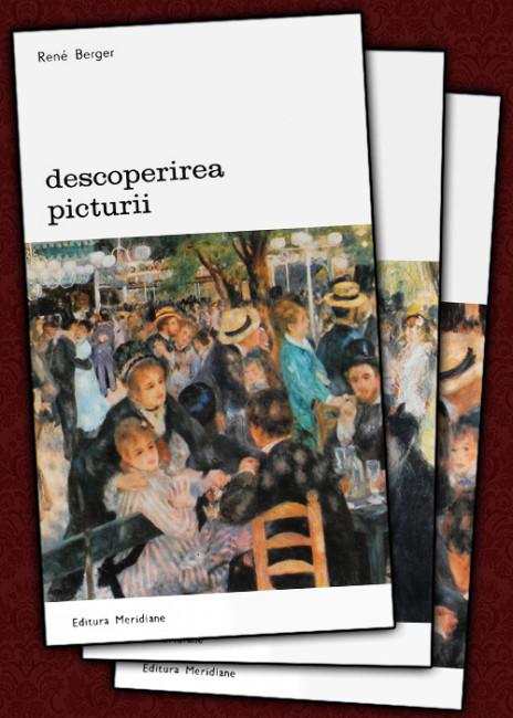 Descoperirea picturii (3 vol.) - Rene Berger