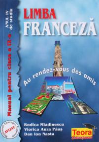 Limba franceza. Manual pentru clasa a IX-a - Rodica Mladinescu