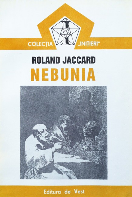 Nebunia - Roland Jaccard