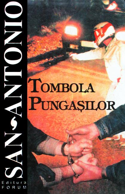 Tombola pungasilor - San-Antonio