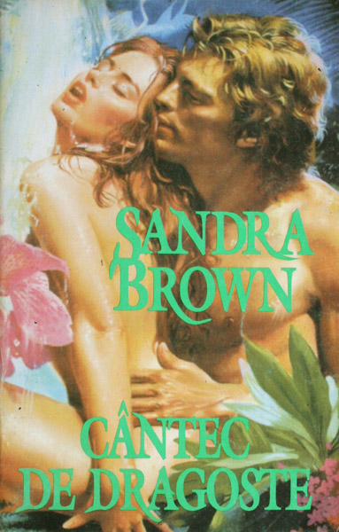 Cantec de dragoste - Sandra Brown