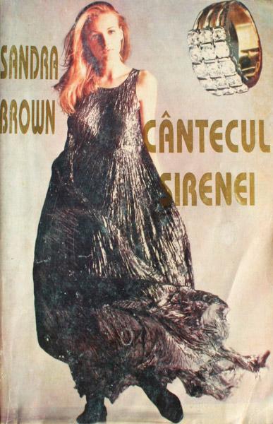 Cantecul sirenei - Sandra Brown