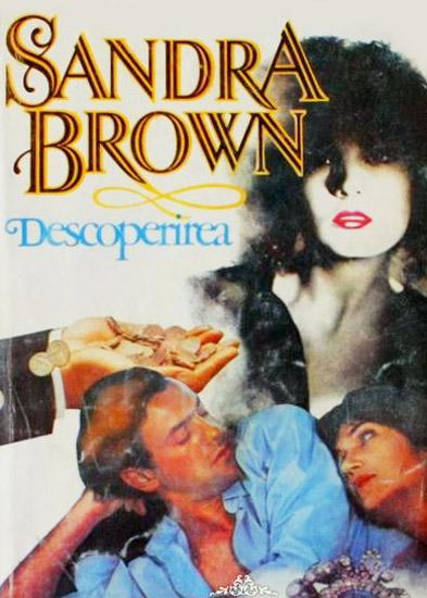 Descoperirea - Sandra Brown