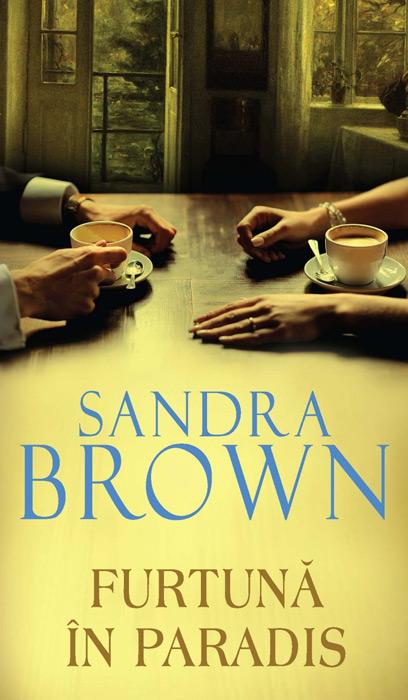 Furtuna in Paradis - Sandra Brown