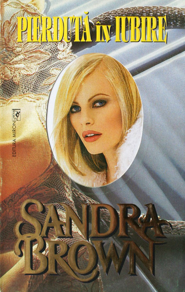 Pierduta in iubire - Sandra Brown