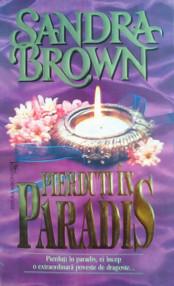 Pierduti in Paradis - Sandra Brown