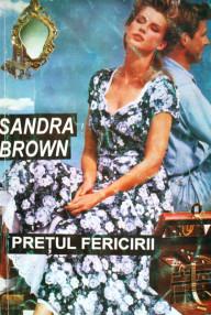 Pretul fericirii - Sandra Brown