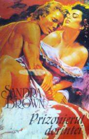 Prizonierul dorintei - Sandra Brown