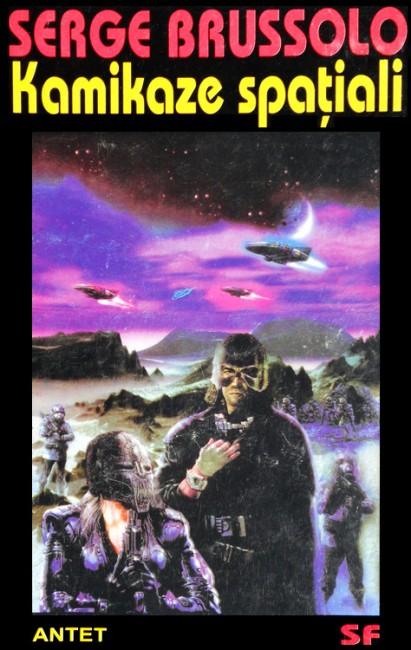 Kamikaze spatiali - Serge Brussolo