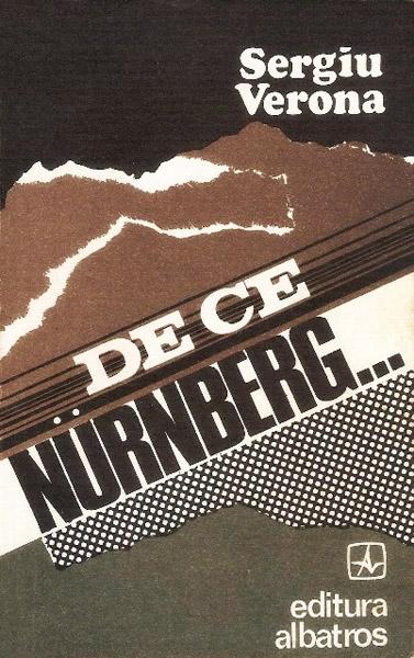 De ce Nurnberg... - Sergiu Verona