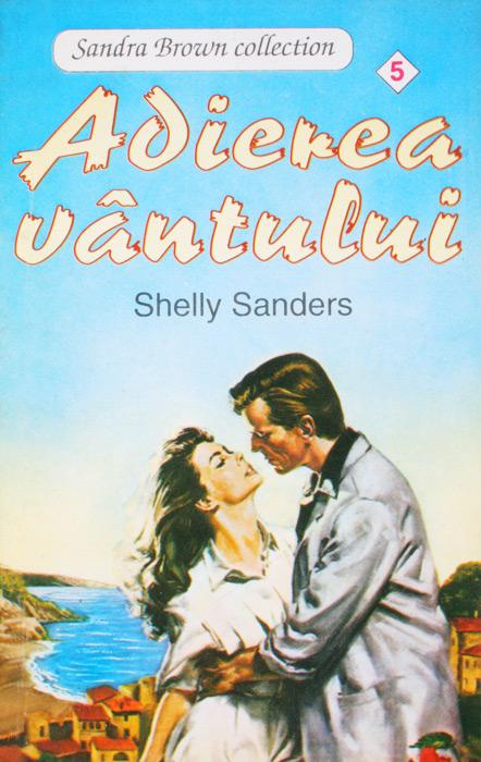 Adierea vantului - Shelly Sanders