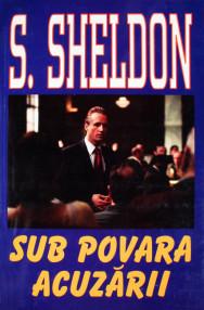 Sub povara acuzarii - Sidney Sheldon