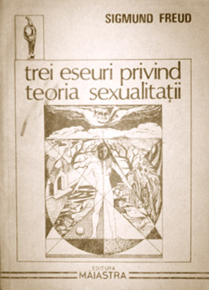 Trei eseuri privind teoria sexualitatii - Sigmund Freud