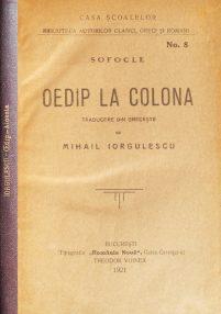 Oedip la Colona (trad. Mihail Iorgulescu