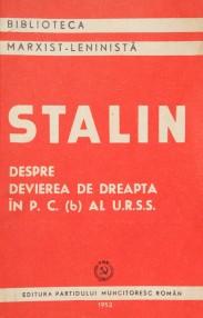 Despre devierea de dreapta in PC al URSS - I.V. Stalin